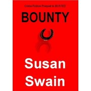 BOUNTY: Crime Fiction Prequel to BUSTED - eBook