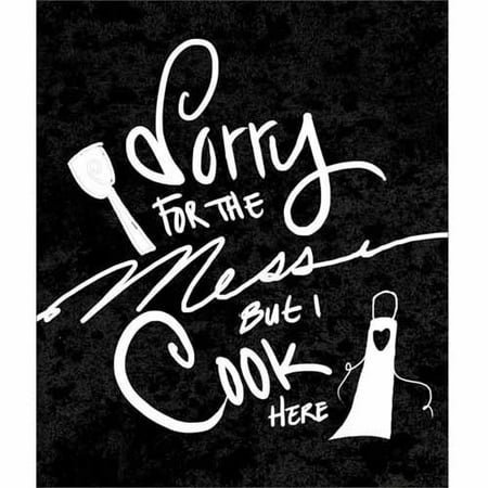 Sorry For The Mess Hand Drawn Distressed Kitchen Typography Black & White Canvas Art by Pied Piper Creative