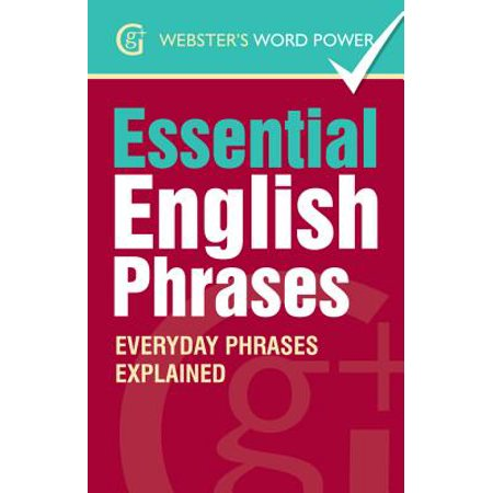 Webster's Word Power Essential English Phrases - eBook (4000 English Words Essential)