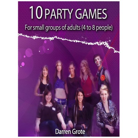 10 Party Games for Small Groups of Adults (4 to 8 people) - eBook](Halloween Group Party Games Adults)