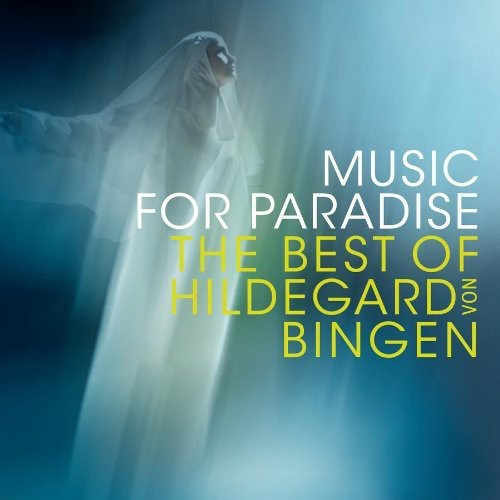 Sequentia - Music for Paradise: The Best of Hildegard Von Bingen [CD]