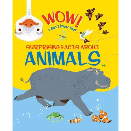 Wow  I Didnt Know That  Surprising Facts About Animals