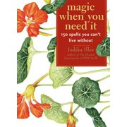 Magic When You Need It:150 Spells You Can't Live Without - eBook