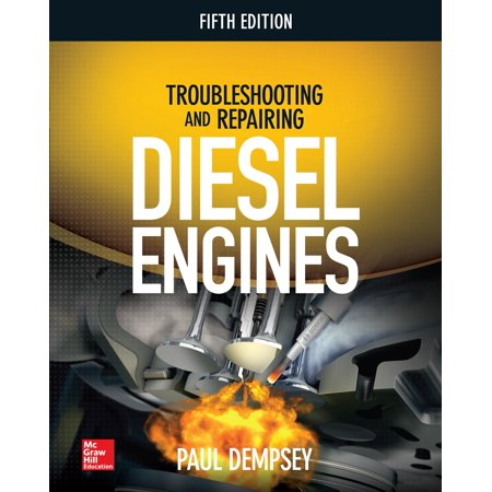 Troubleshooting and Repairing Diesel Engines, 5th Edition (Auto Body Repair Technology 5th Edition Answers)