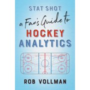 Stat Shot: A Fan's Guide to Hockey Analytics - eBook