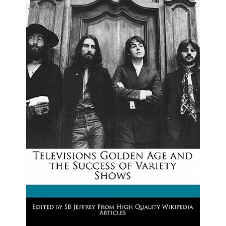 Televisions Golden Age and the Success of Variety Shows Televisions Golden Age and the Success of Variety Shows Height : 0.31 In Length : 9.69 In Width : 7.44 In Weight : 0.60 lbs