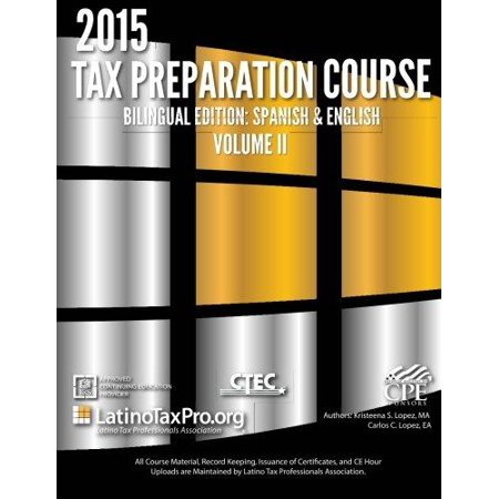 2015 Tax Preparation Course Bilingual Edition  Spanish   English  Volume Ii Ltpa Federal