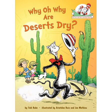 Why Oh Why Are Deserts Dry? : All About Deserts