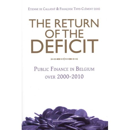 The Return Of The Deficit  Public Finance In Belgium Over 2000 2010