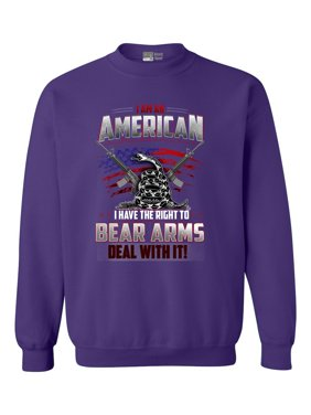 I Am An American I Have The Right To Bear Arms Deal With It DT Crewneck Sweatshirt