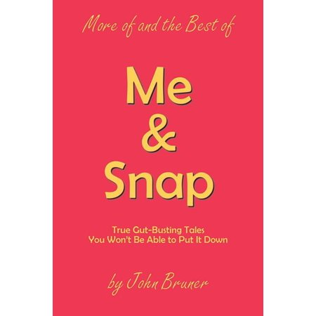 More of and the Best of Me & Snap - eBook (Snap Best Of Snap Attack)