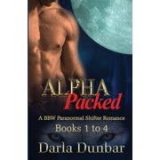 Alpha Packed Bbw Paranormal Shifter Romance Se: Alpha Packed BBW Paranormal Shifter Romance Series - Books 1 to 4 (Paperback)