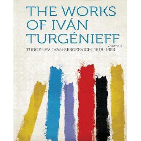 The Works Of Ivan Turgenieff Volume 2