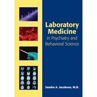 Laboratory Medicine in Psychiatry and Behavioral Science (Paperback)