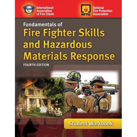 Fundamentals of Fire Fighter Skills and Hazardous Materials Response Student
