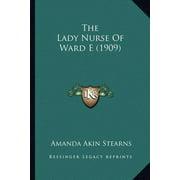 The Lady Nurse of Ward E (1909)