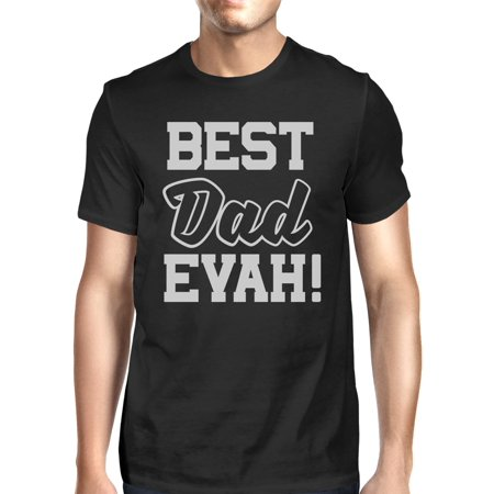 Best Dad Ever T-Shirt For Men Unique Design Funny Fathers Day
