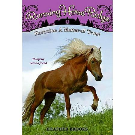Running Horse Ridge #2: Hercules: A Matter of Trust - eBook
