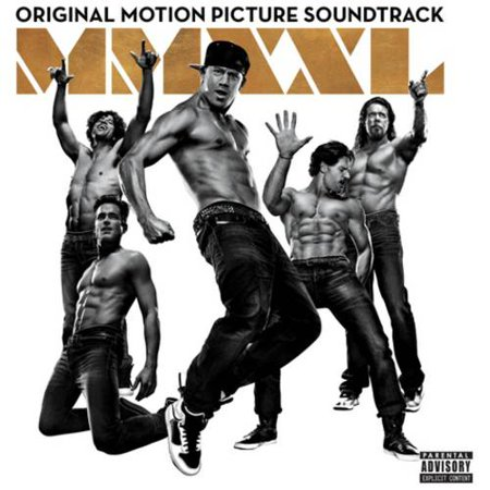 Magic Mike Xxl  Explicit