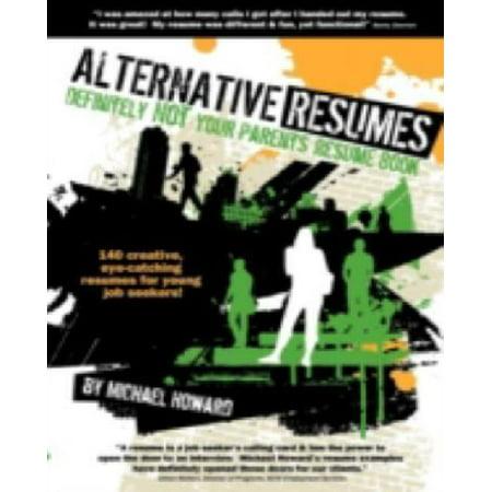 Alternative Resumes  Definitely Not Your Parents Resume Book