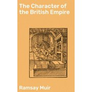 The Character of the British Empire - eBook