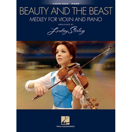 Beauty and the Beast: Medley for Violin & Piano: Arranged by Lindsey Stirling (Other)](Halloween Piano Medley)