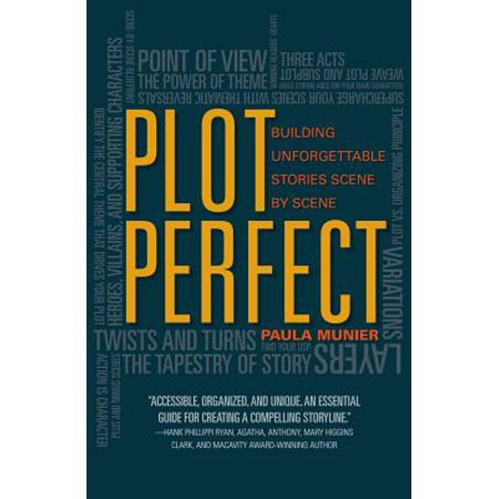 Plot Perfect : How to Build Unforgettable Stories Scene by Scene](Good Halloween Story Plots)