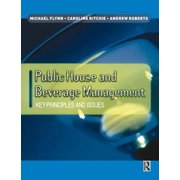 Public House and Beverage Management: Key Principles and Issues - eBook