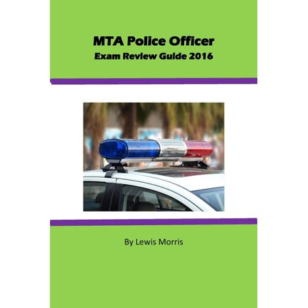 MTA Police Officer Exam Review Guide 2016 - eBook