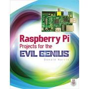 Evil Genius: Raspberry Pi Projects for the Evil Genius (Paperback)
