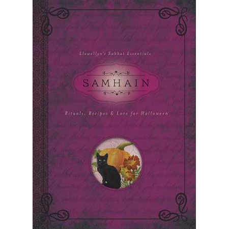 Samhain : Rituals, Recipes & Lore for