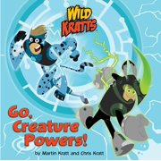 Go, Creature Powers! (Wild Kratts) - eBook