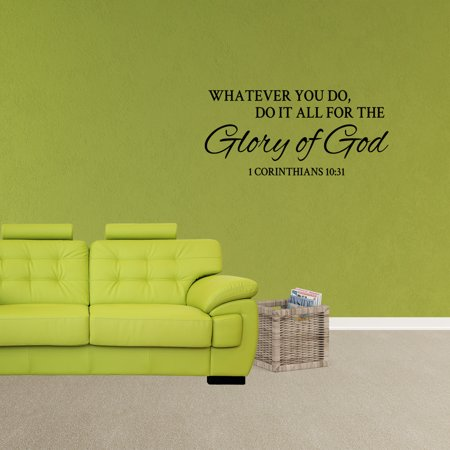 Wall Decal Quote Whatever You Do Do It All For The Glory Of God 1 Corinthians 10:31 Bible Verse Sticker Word Vinyl Removable Scripture Art Decor - Scripture Stickers