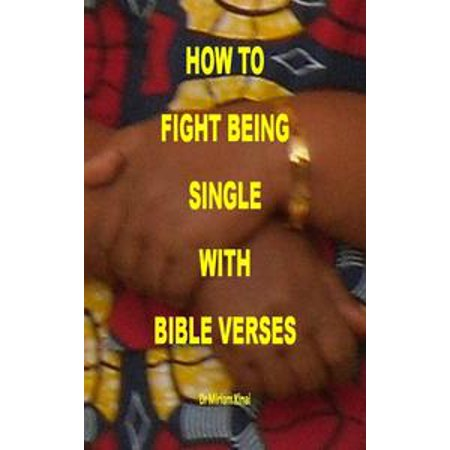 How to Fight Being Single with Bible Verses - (Bling Single)