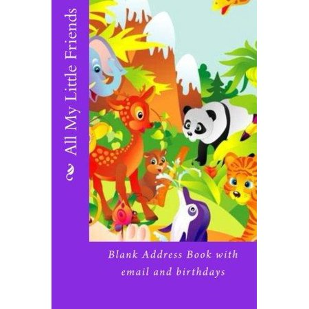 All My Little Friends  Blank Address Book With Email And Birthdays