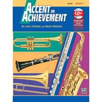 Accent on Achievement: Accent on Achievement, Bk 1: Flute, Book & CD (Paperback)