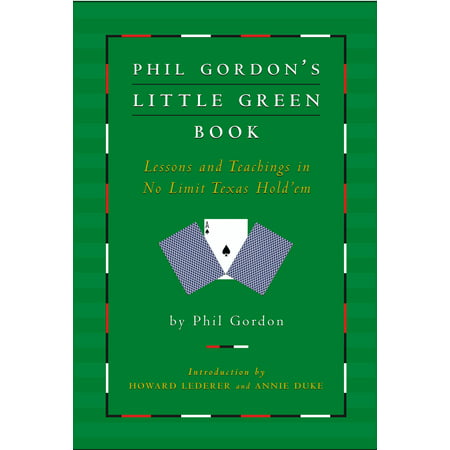 Phil Gordon's Little Green Book : Lessons and Teachings in No Limit Texas Hold'em - Halloween Lessons For Teaching