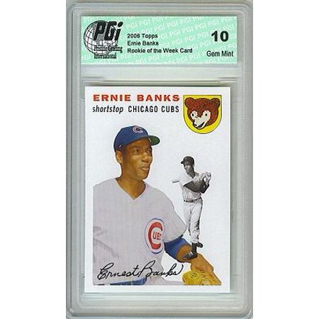 Ernie Banks Cubs Topps Rookie of the Week Card PGI 10