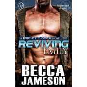 Project Deep: Reviving Emily (Paperback)
