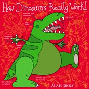 How Dinosaurs Really Work - eBook