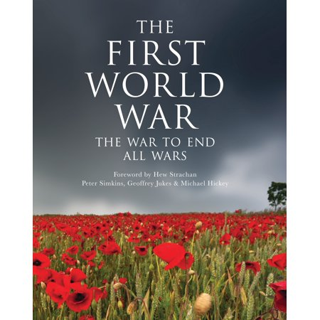 The First World War : The war to end all wars (End Of School Year Activities For First Grade)