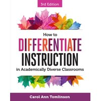 How to Differentiate Instruction in Academically Diverse Classrooms (Paperback)