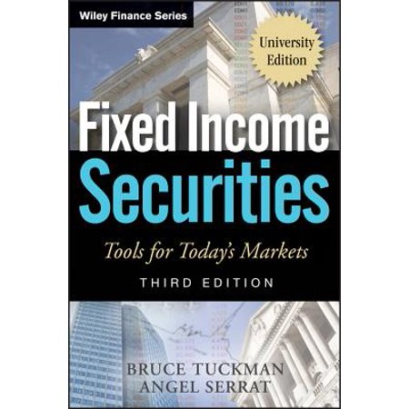 Fixed Income Securities : Tools for Today's