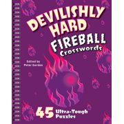 Fireball Crosswords: Devilishly Hard Fireball Crosswords: 45 Ultra-Tough Puzzles (Paperback)