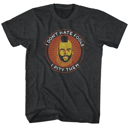 Mr. T 1980's Wrestler Boxer Adult T-Shirt Tee I Don't Hate Fools I Pity Them](Mr T Pity The Fool)