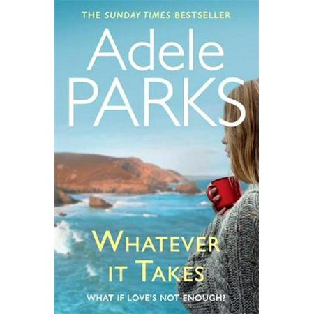 Whatever It Takes. Adele Parks - Halloween Park Reviews