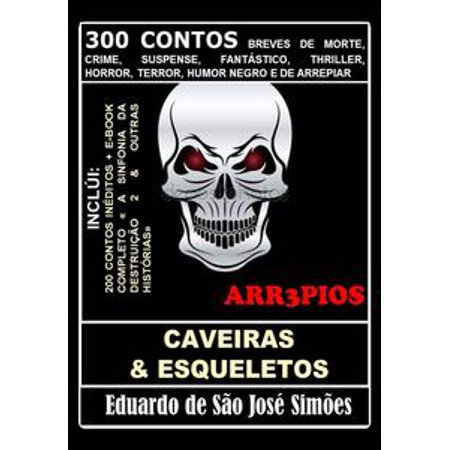 Arr3pios - Caveiras e Esqueletos - eBook