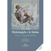 Michelangelo e la Sistina - eBook