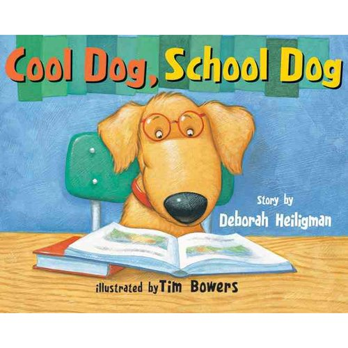 Cool Dog, School Dog