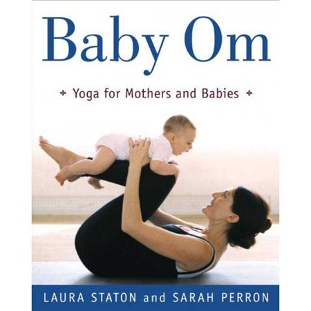 Baby Om  Yoga For Mothers And Babies